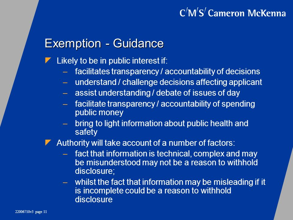 Exemption - Guidance Likely to be in public interest if: