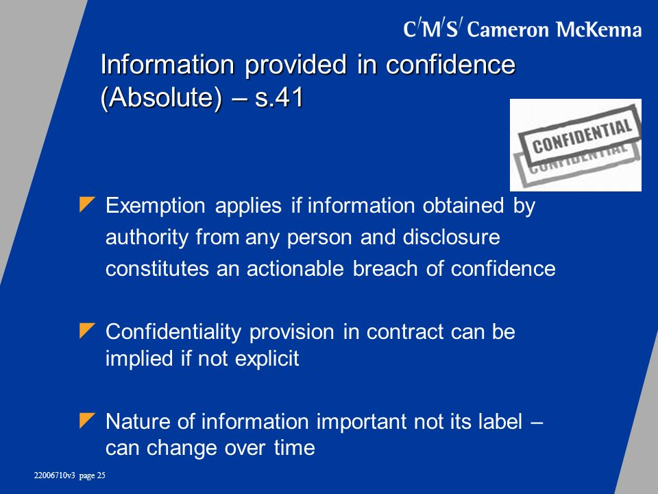 Information provided in confidence (Absolute) – s.41