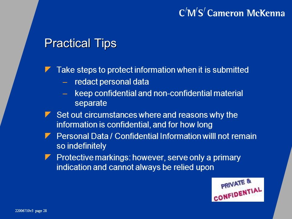 Practical Tips Take steps to protect information when it is submitted
