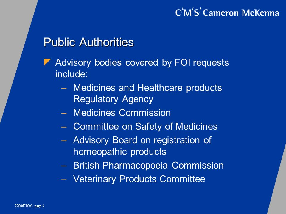 Public Authorities Advisory bodies covered by FOI requests include: