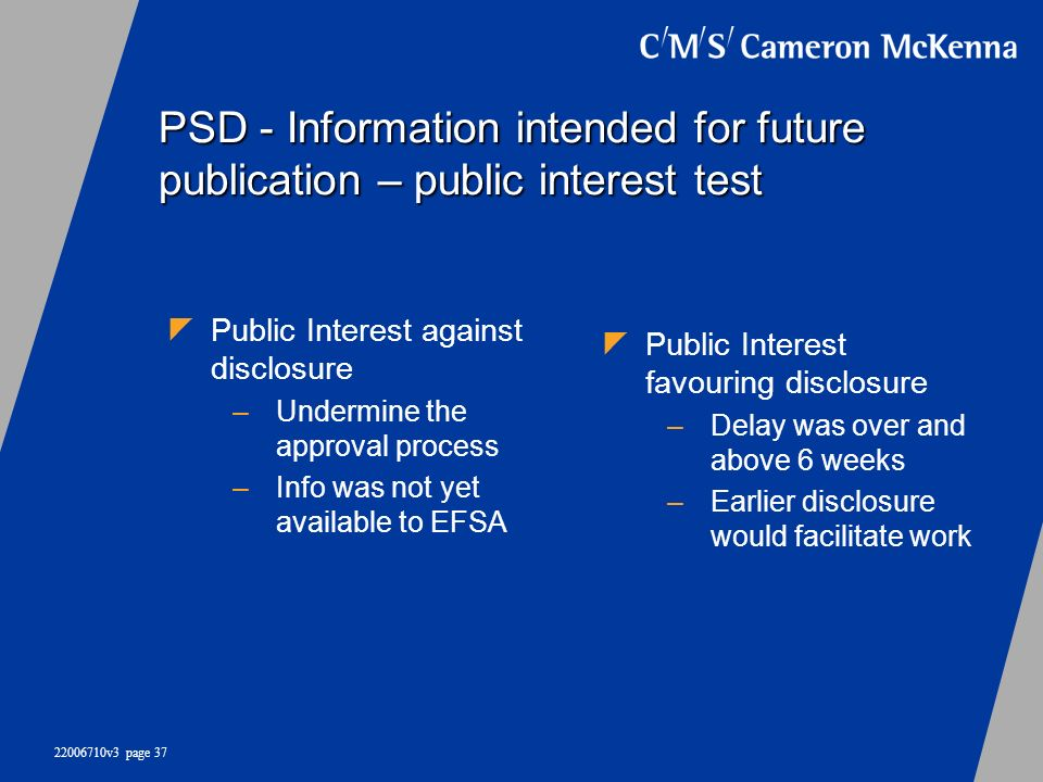 PSD - Information intended for future publication – public interest test
