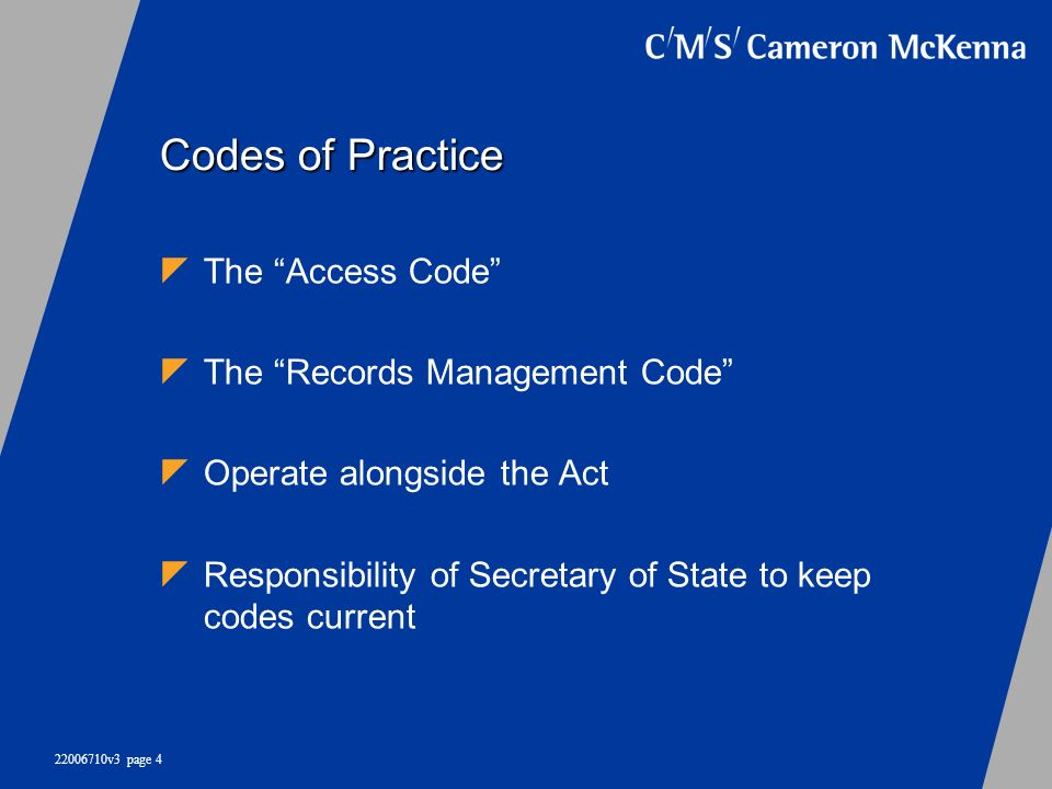 Codes of Practice The Access Code The Records Management Code