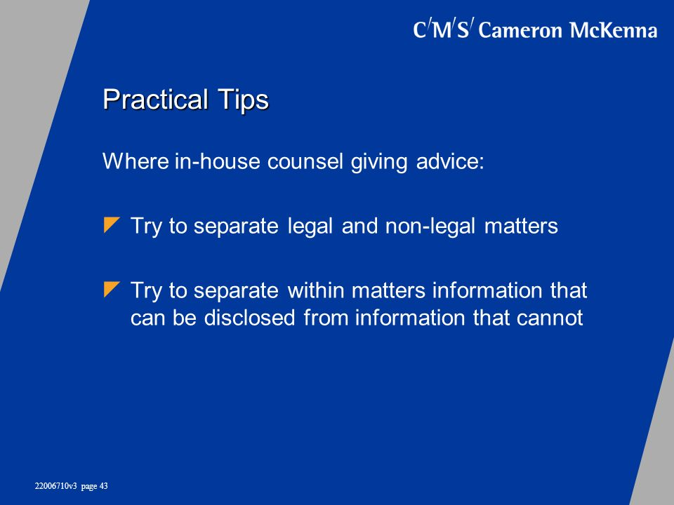 Practical Tips Where in-house counsel giving advice: