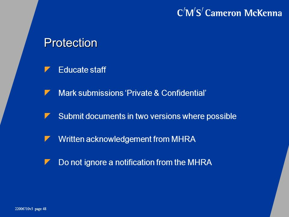 Protection Educate staff Mark submissions 'Private & Confidential'