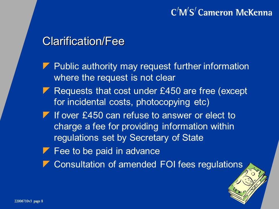 Clarification/Fee Public authority may request further information where the request is not clear.