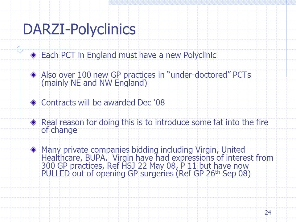 DARZI-Polyclinics Each PCT in England must have a new Polyclinic