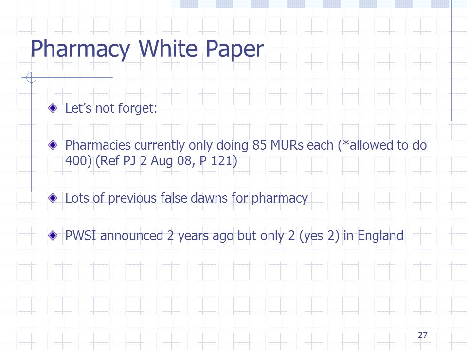 Pharmacy White Paper Let's not forget:
