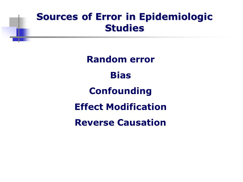 Sources of Error in Epidemiologic Studies