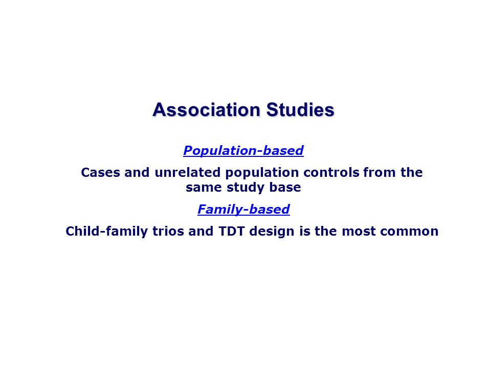 Child-family trios and TDT design is the most common