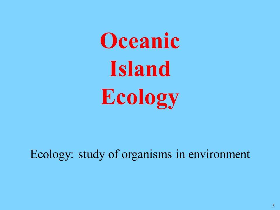 Oceanic Island Ecology