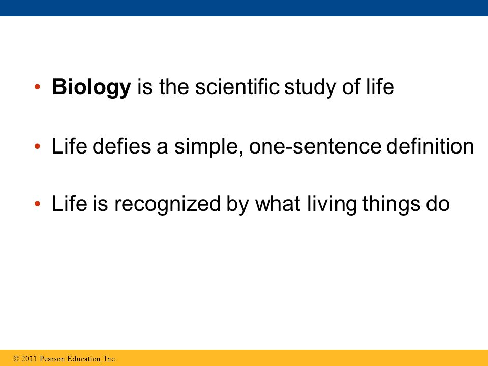 Biology is the scientific study of life