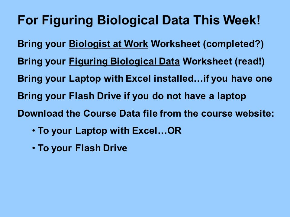 For Figuring Biological Data This Week!