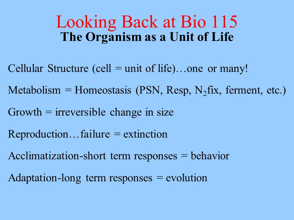 The Organism as a Unit of Life