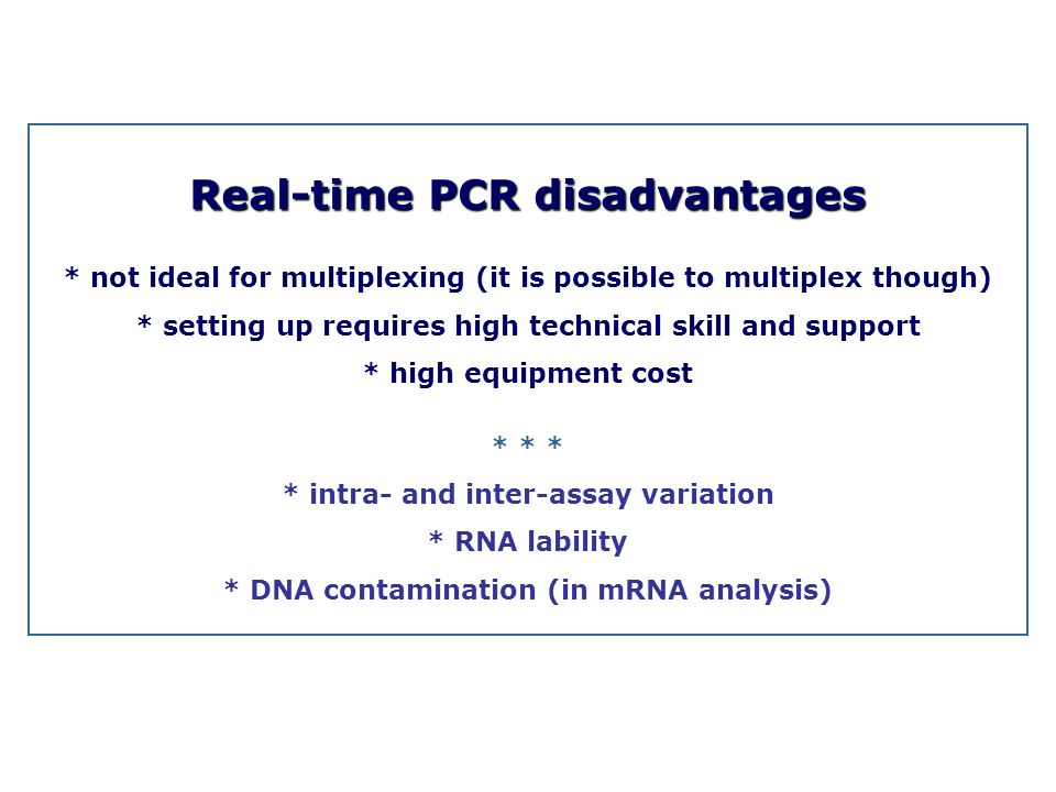 Real-time PCR disadvantages
