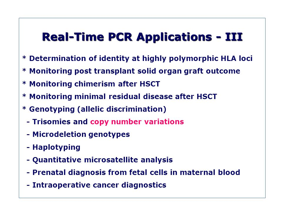 Real-Time PCR Applications - III