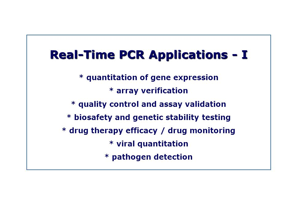 Real-Time PCR Applications - I