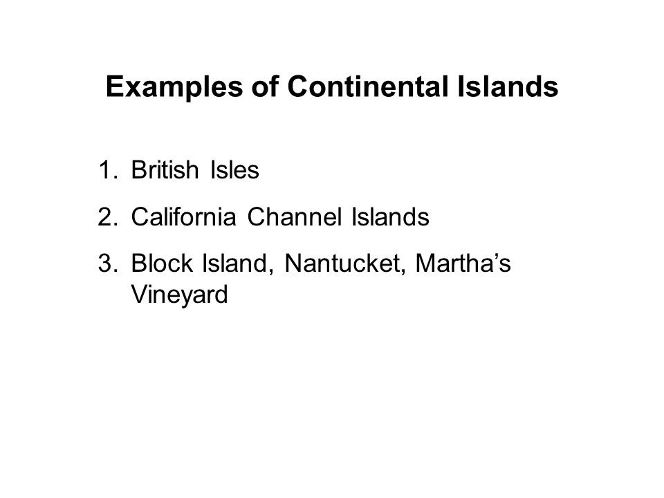 Examples of Continental Islands