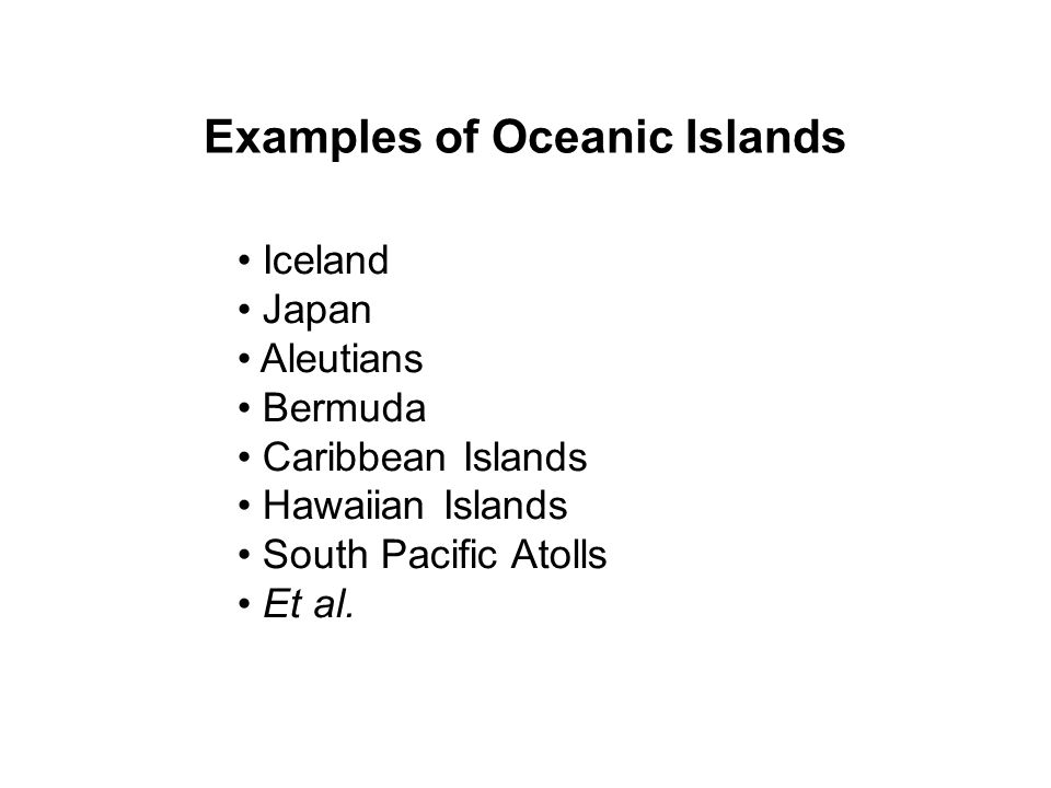 Examples of Oceanic Islands