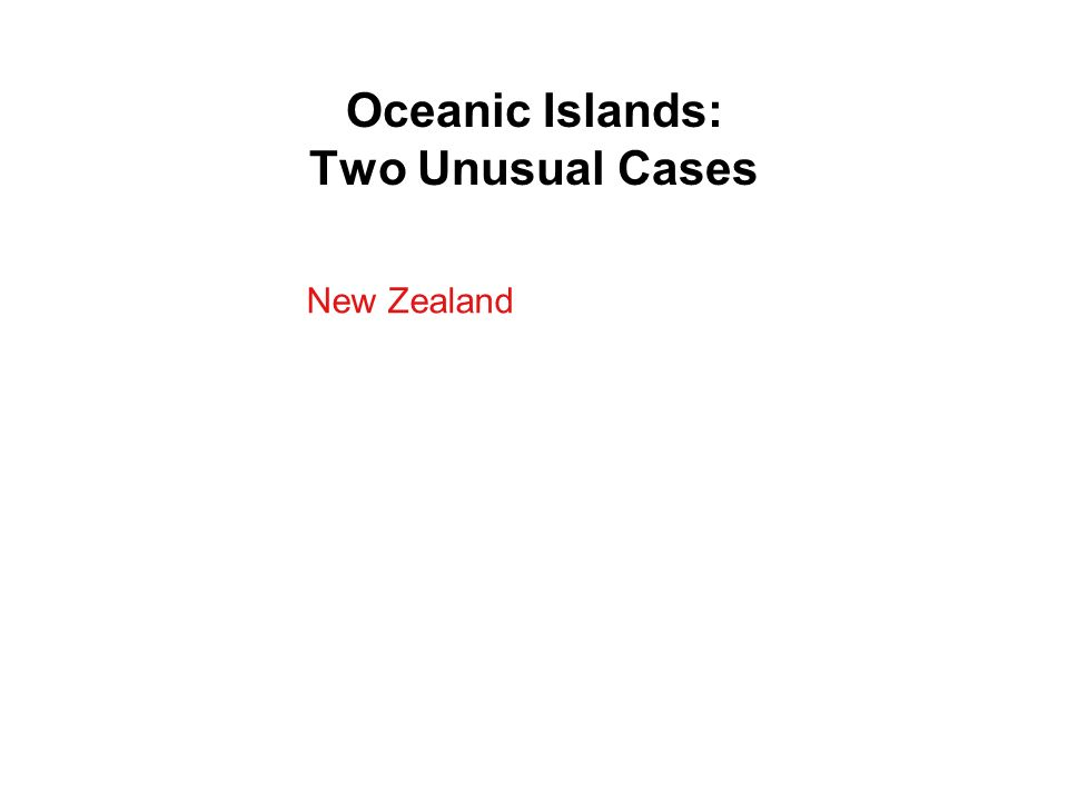 Oceanic Islands: Two Unusual Cases