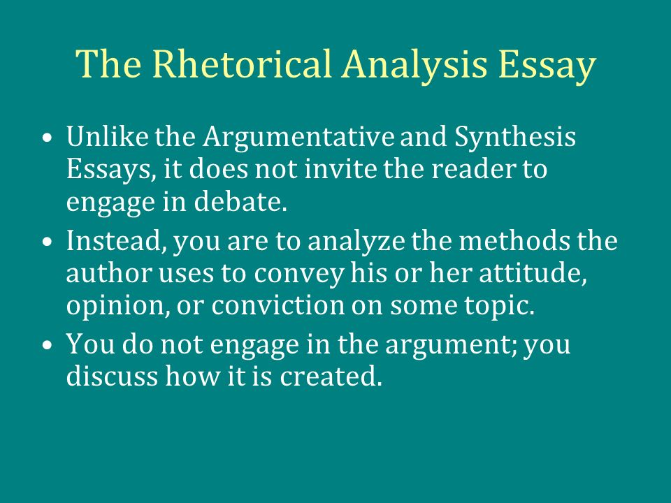 How To Write A Essay Introduction The Rhetorical Analysis Essay Essay On My Summer Holidays also Compare And Contrast Essay Layout The Rhetorical Analysis Essay  Ppt Download Essays On Psychology