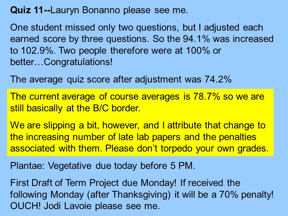 Quiz 11--Lauryn Bonanno please see me.