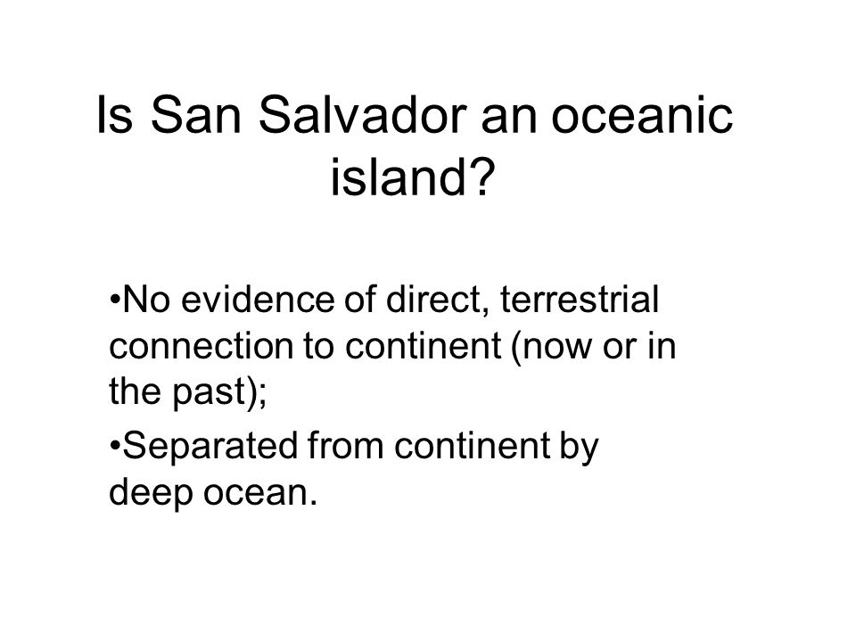 Is San Salvador an oceanic island