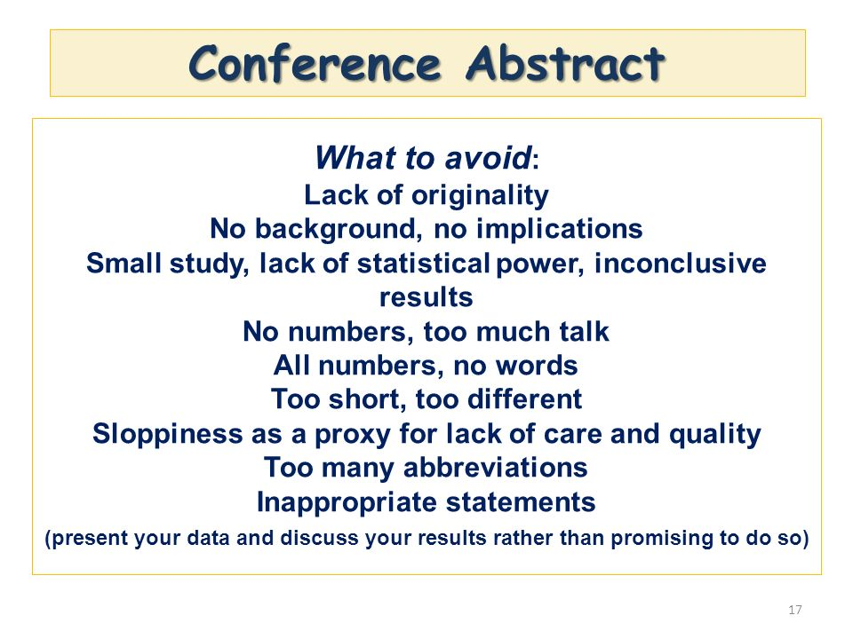 Conference Abstract What to avoid: Lack of originality