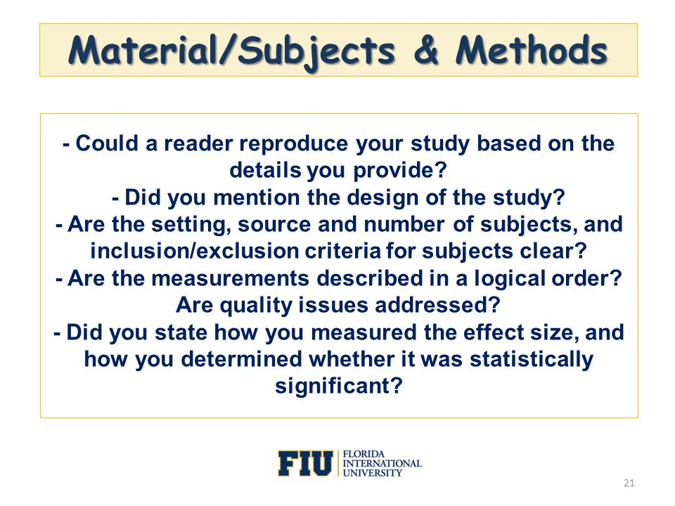 Material/Subjects & Methods - Did you mention the design of the study