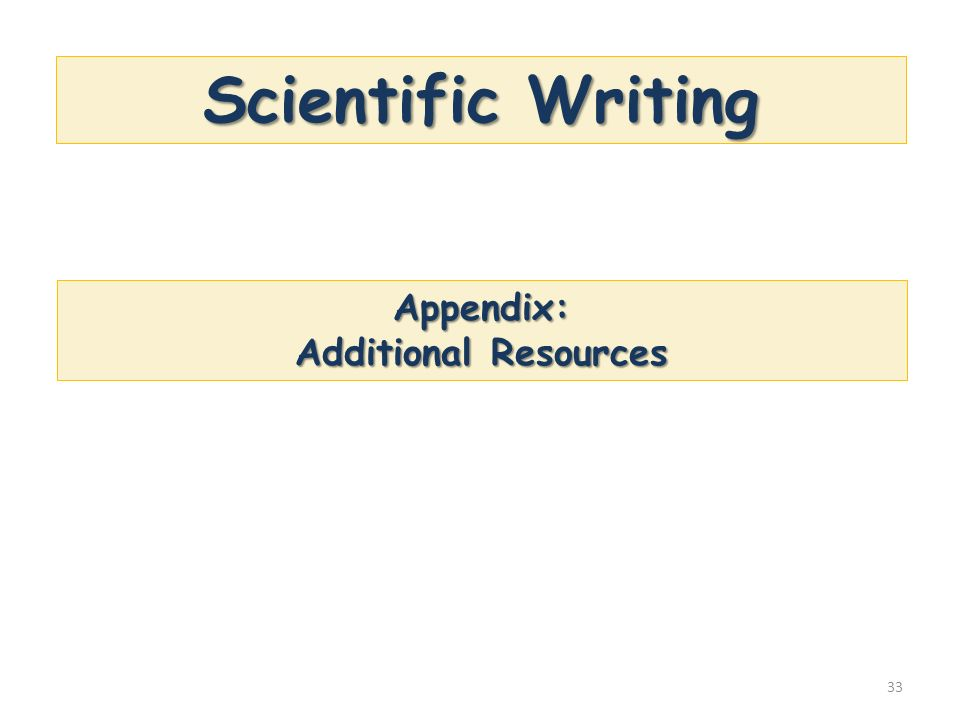 Scientific Writing Appendix: Additional Resources
