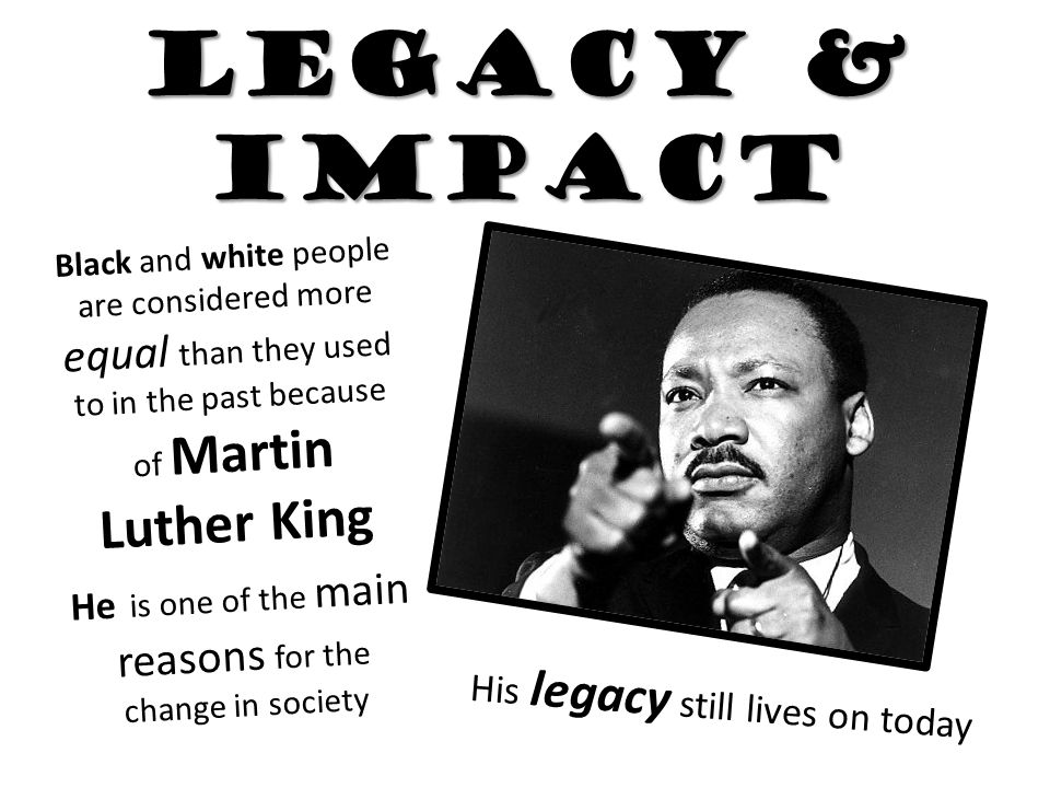 Impact of martin luther king on