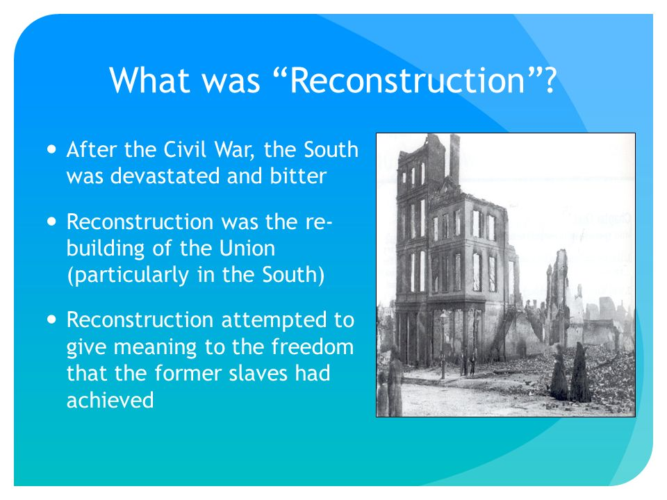 Reconstruction: Preview Activity - ppt download