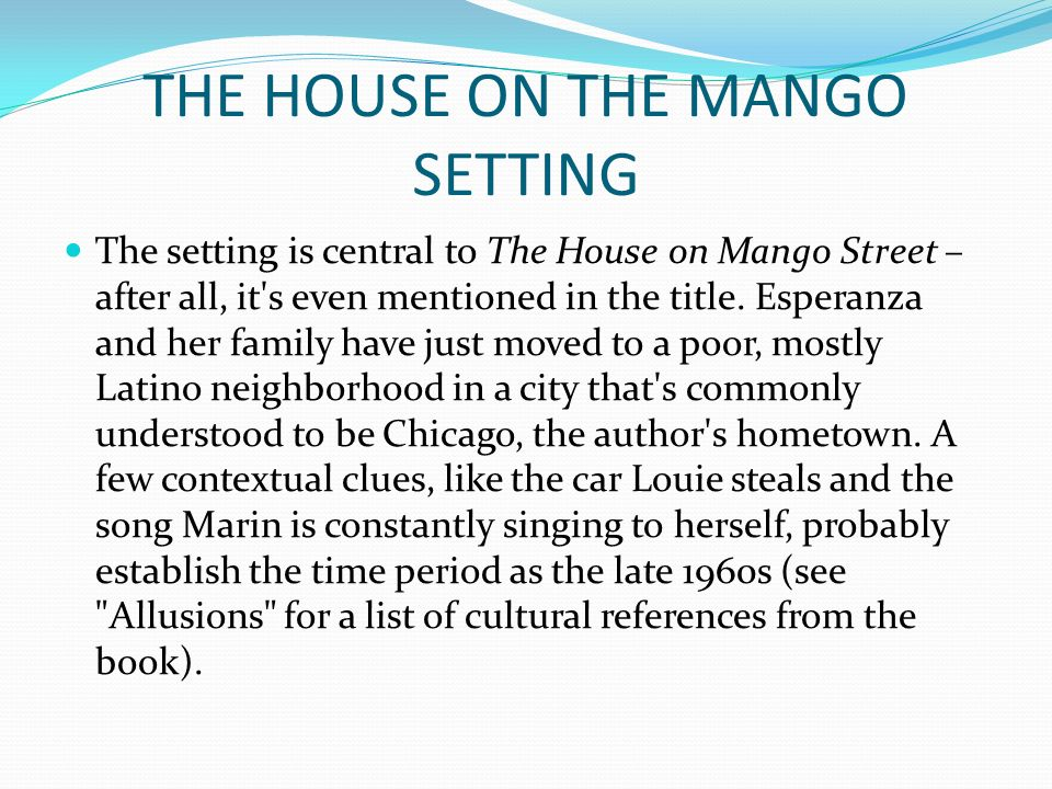 THE HOUSE ON THE MANGO STREET - ppt download