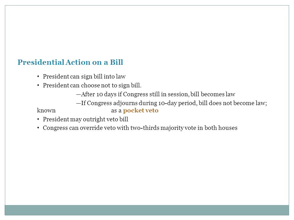 Presidential Action on a Bill