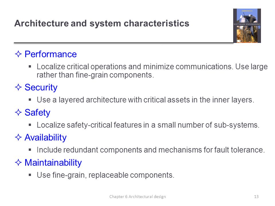 Architecture and system characteristics