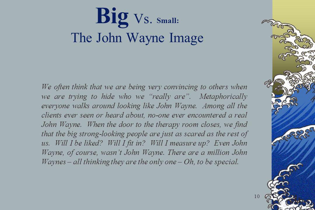 Big Vs. Small: The John Wayne Image