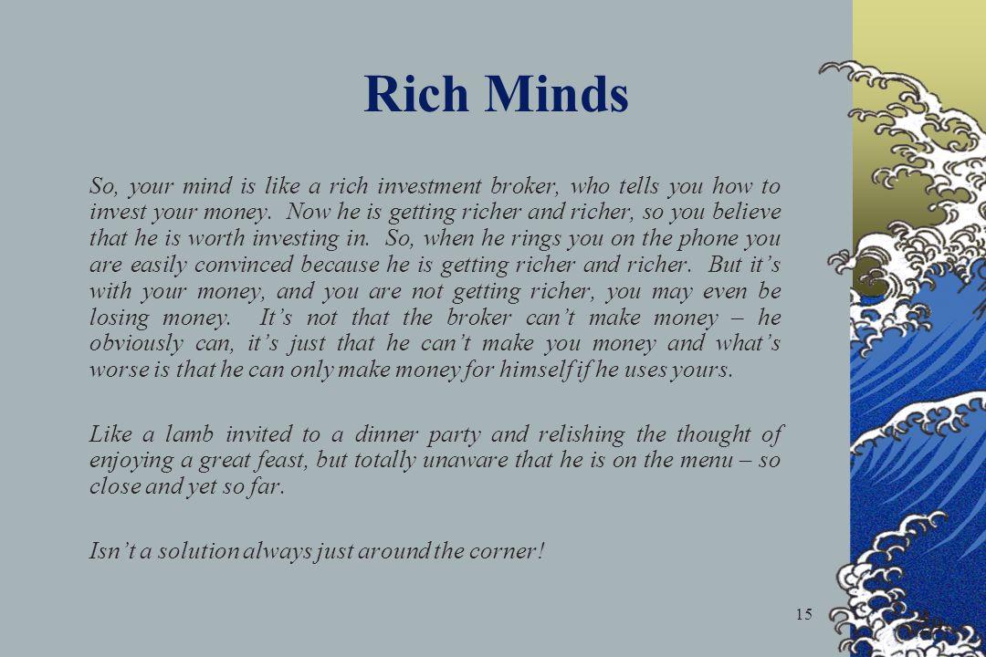 Rich Minds