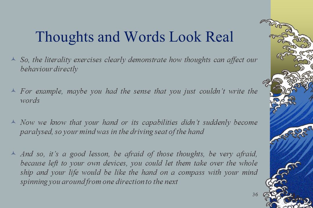 Thoughts and Words Look Real