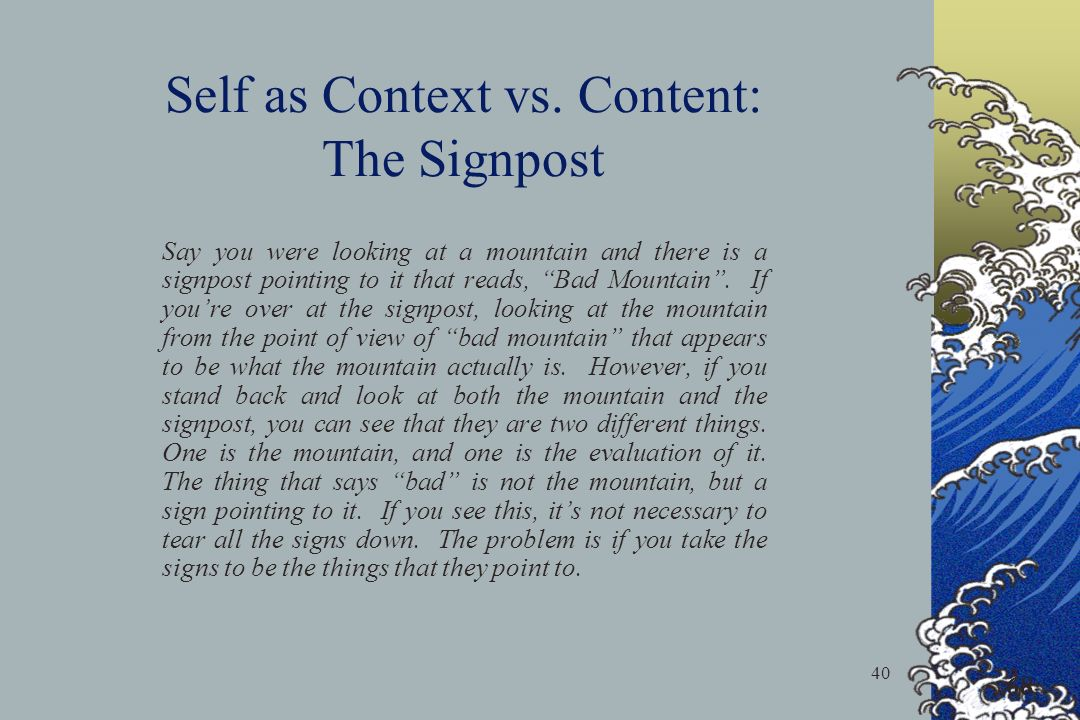 Self as Context vs. Content: The Signpost