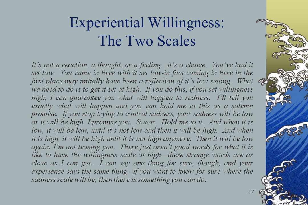 Experiential Willingness: The Two Scales