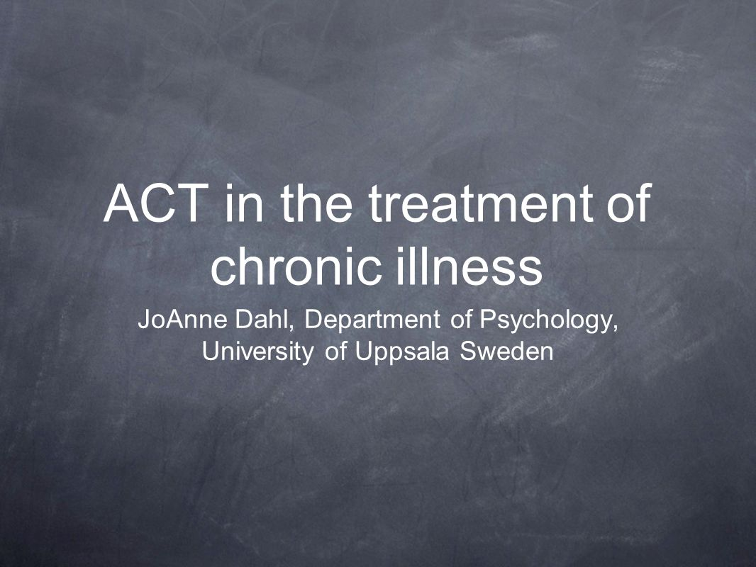 ACT in the treatment of chronic illness