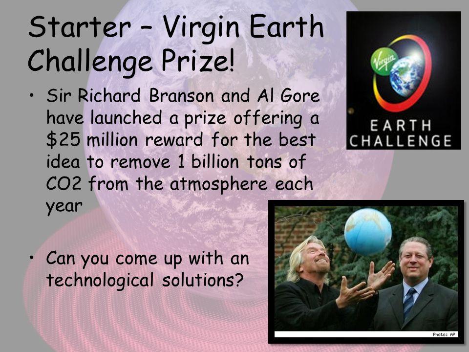 Starter – Virgin Earth Challenge Prize!