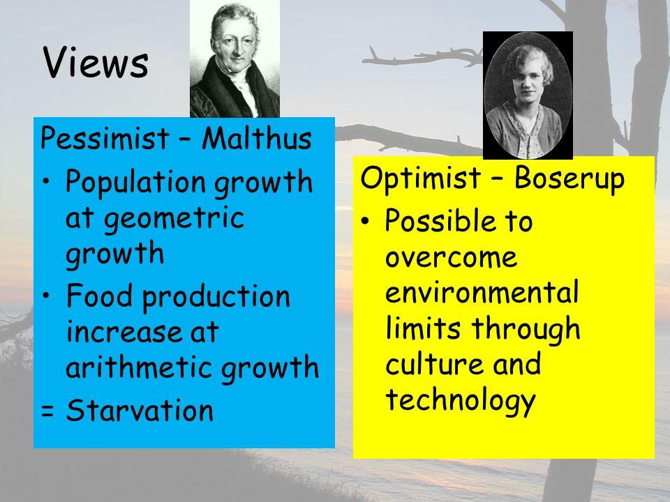 Views Pessimist – Malthus Population growth at geometric growth