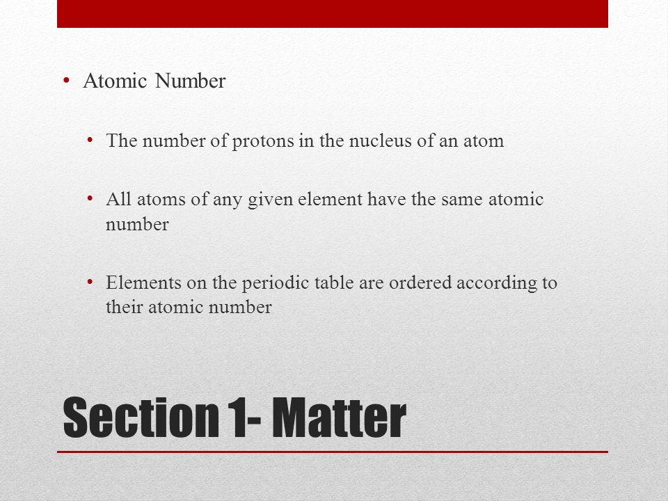 Section 1- Matter Atomic Number
