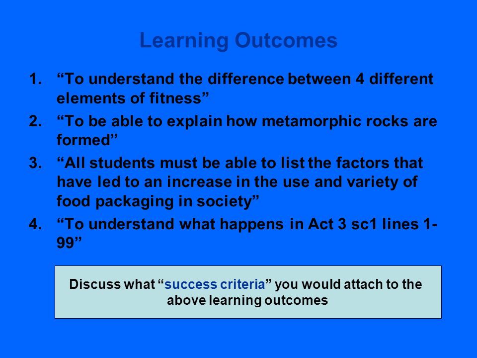 Learning Outcomes To understand the difference between 4 different elements of fitness To be able to explain how metamorphic rocks are formed