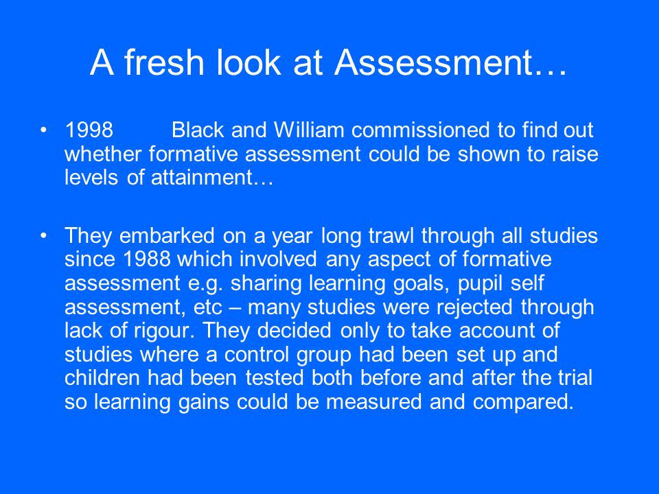 A fresh look at Assessment…