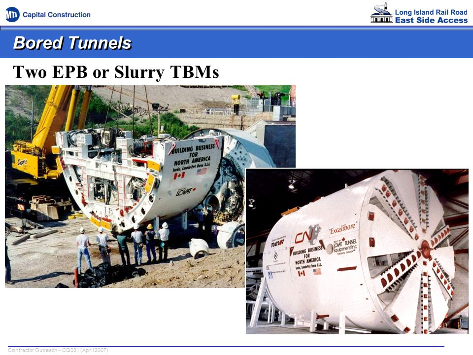 Bored Tunnels Two EPB or Slurry TBMs