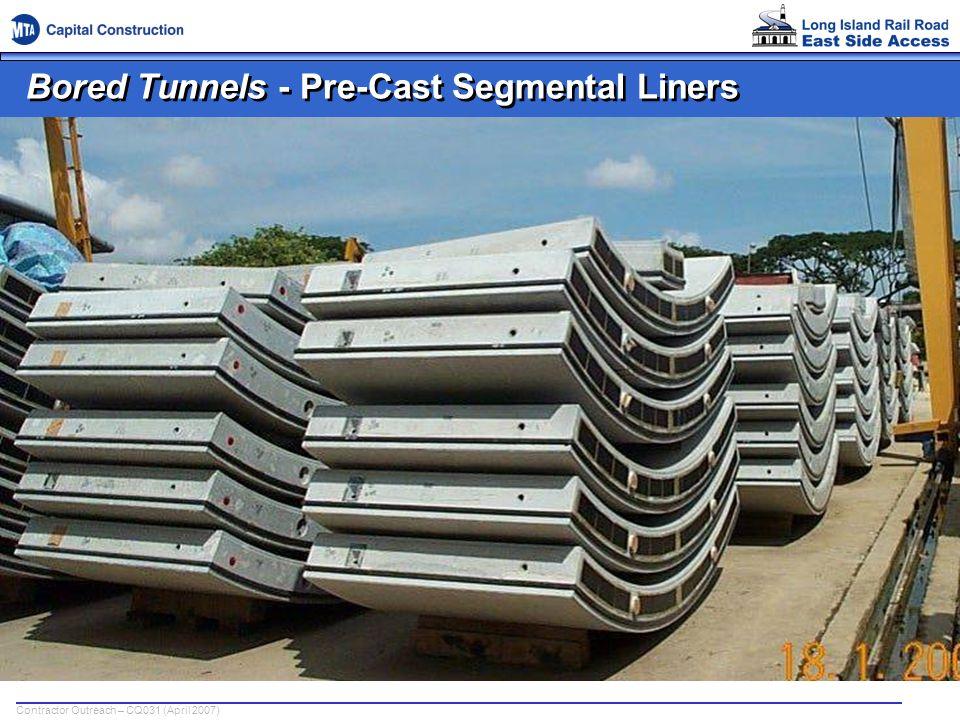 Bored Tunnels - Pre-Cast Segmental Liners