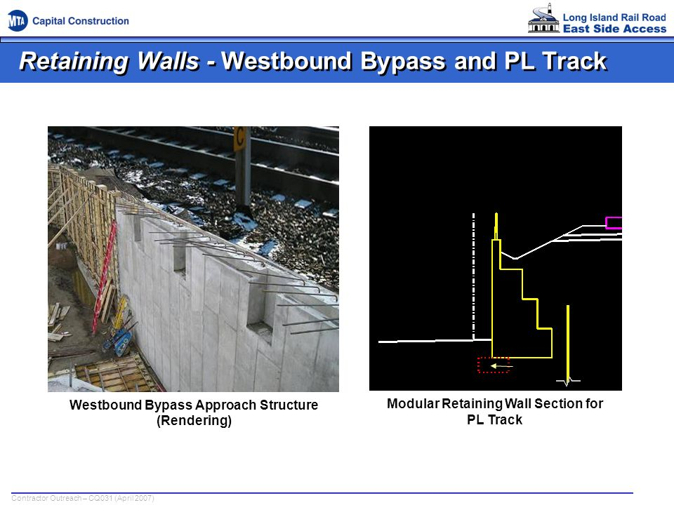 Retaining Walls - Westbound Bypass and PL Track