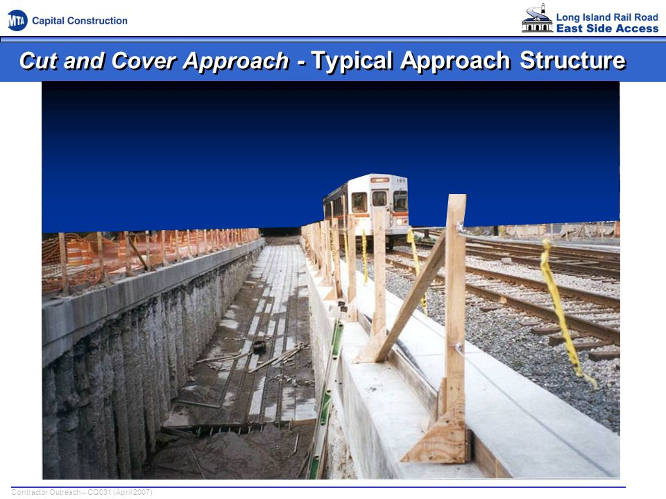 Cut and Cover Approach - Typical Approach Structure