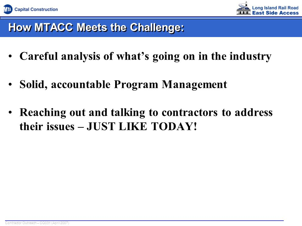 How MTACC Meets the Challenge: